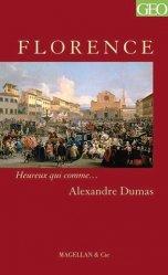 Florence. Histoire d'une dynastie, 2e édition