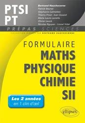 Formulaire  Mathématiques - Physique-Chimie -SII - MPSI-PCSI-PTSI / PSI