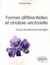 Formes différentielles et analyse vectorielle - Cours et exercices corrigés