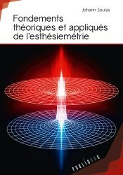Fondements théoriques et appliqués de l'esthésiemétrie