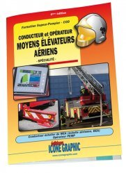 Formation sapeur-pompier COD - conducteur et opérateur moyens elévateurs aériens