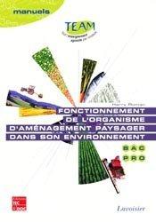 Fonctionnement de l'organisme d'aménagement paysager dans son environnement Bac pro