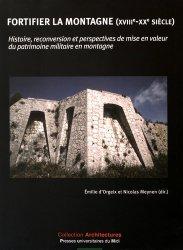 Fortifier la montagne (XVIIIe-XXe siècle)