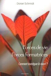 Forces de vie, forces formatrices