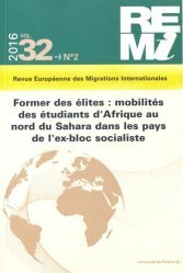 Former des élites : mobilités des étudiants d'Afrique au nord du Sahara dans les pays de l'ex-bloc socialiste