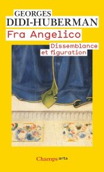Fra Angelico. Dissemblance et figuration