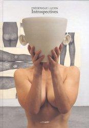 Frédérique Lucien, Introspectives