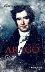 François Arago, l'oublié