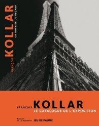 Francois Kollar. Un ouvrier du regard, Edition bilingue français-anglais
