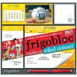 Frigobloc recettes au robot-cuiseur. Edition 2021