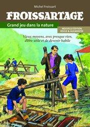 La couverture et les autres extraits de Le guide de la survie douce - Vivre en pleine nature
