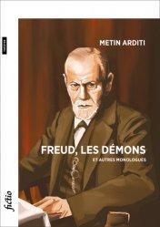 Freud, les démons et autres monologue