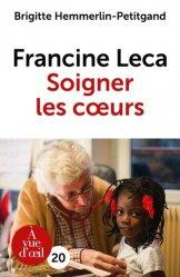 Francine Leca - Soigner les coeurs