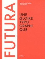 Futura, une gloire typographique