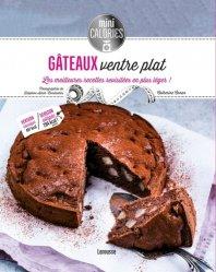 Gâteaux ventre plat. Les meilleures recettes revisitées en plus léger !
