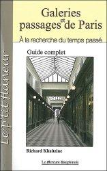 Galeries et passages de Paris. A la recherche du temps passé