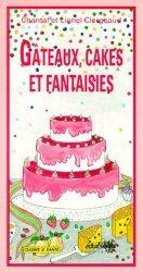 Gâteaux, cakes et fantaisies