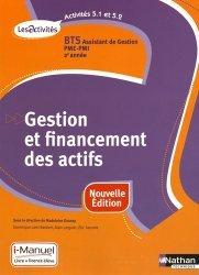 Gestion et financement des actifs,  Activités 5.1-5.2, BTS Assistant de Gestion PME-PMI 2e année, Les Activités
