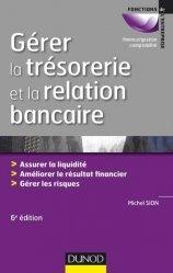 Gérer la trésorerie et la relation bancaire