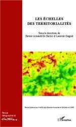 Géographie et Cultures N° 81, printemps 2012 : Les échelles des territorialités