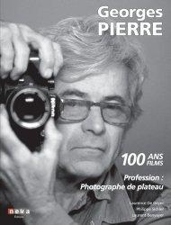 Georges Pierre Profession : photographe de plateau