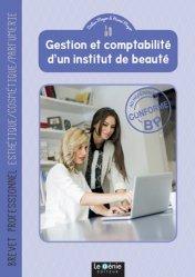 Gestion et comptabilité d'un institut de beauté Brevet professionnel Esthétique/Cosmétique/Parfumerie