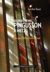 Georges-Henri Pingusson à Metz