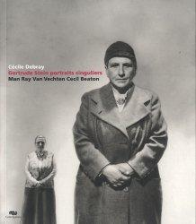 Gertrude Stein : portraits singuliers. Man Ray, Van Vechten, Cecil Beaton, Edition bilingue français-anglais