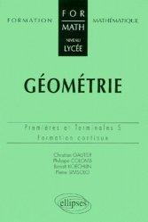 Géométrie Premières et Terminales S Formation continue