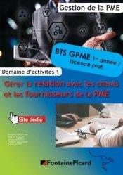 Gérer la relation avec les clients et les fournisseurs de la PME BTS GPME 1re et 2e années, Licences professionnelles