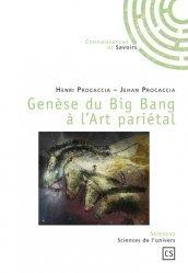 Genèse du Big Bang à l'Art pariétal