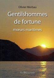 Gentilshommes de fortune. Moeurs maritimes