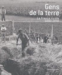 Gens de la terre La France rurale de 1880 à 1940