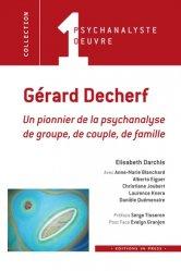 Gérard Decherf : un pionnier de la psychanalyse de groupe, de couple, de famille