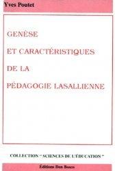 Genèse et caractéristiques de la pédagogie lasallienne