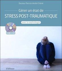 Gérer un état de stress post-traumatique avec la sophrologie