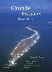 Gironde Estuaire. Fleuve de vie