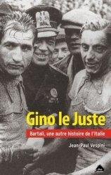 Gino le Juste. Bartali, une autre histoire de l'Italie