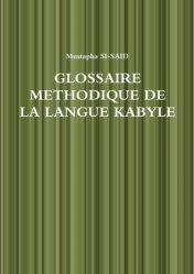 Glossaire méthodique de la langue kabyle