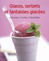 Glaces, sorbets et fantaisies glacées