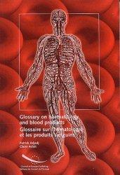 Glossaire sur l'hématologie et les produits sanguins