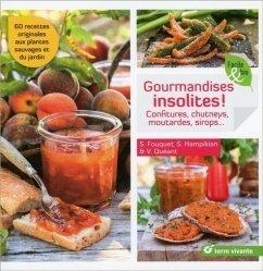 Gourmandises insolites !