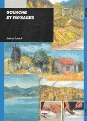 Gouache et paysages