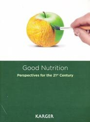 Good Nutrition: Perspectives for the 21st Century