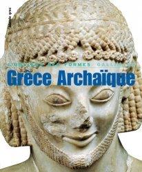 Grèce archaïque. 620-480 avant Jésus-Christ