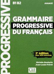 Grammaire progressive du français avancé B1/B2