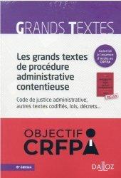 Grands textes de procédure administrative contentieuse (les)