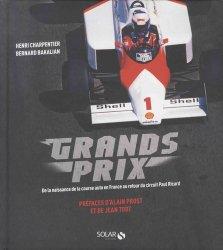 Grands prix. De la naissance de la course auto en France au retour du circuit Paul Ricard