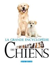 Grande encyclopédie des chiens
