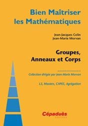 Groupes, Anneaux et Corps